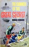 The Summer of the Great Secret - Monica Edwards
