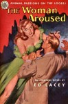 The Woman Aroused - Ed Lacy