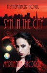 Syn in the City (A Synemancer Novel) - Mertianna Georgia