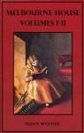 Melbourne House Volumes 1-2 (Illustrated) (Daisy) - Susan Bogert Warner