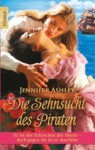 Die Sehnsucht des Piraten (Regency Pirates, # 3) - Jennifer Ashley