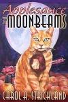 Applesauce and Moonbeams - Carol A. Strickland