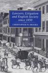 Lawyers, Litigation & English Society Since 1450 - Christopher Brooks