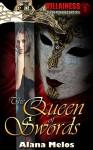 The Queen of Swords (Villainess Book 1) - Alana Melos, Rev. Jotham Talbot