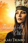 Forsaking All Others (Western Vows Book 1) - Kari Trumbo