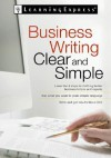 Business Writing Clear and Simple - Learning Express LLC