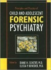Principles and Practice of Child and Adolescent Forensic Psychiatry - Elissa P. Benedek, Diane H. Schetky
