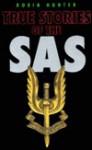 True Stories Of The Sas - Robin Hunter