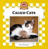 Calico Cats (Cats Set Iv) - Nancy Furstinger