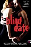 Blind date - Lauren Myracle, Stephenie Meyer