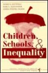 Children, Schools, And Inequality - Doris R. Entwisle, Karl L. Alexander, Karl Len Alexander, Linda Steffel Olson
