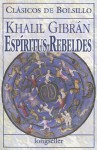 Espiritus Rebeldes - Kahlil Gibran, Margarita Rodriguez Acero