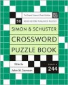 Simon and Schuster Crossword Puzzle Book #244: The Original Crossword Puzzle Publisher - John M. Samson