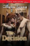 The Decision (Siren Publishing Classic) - Allyson Young