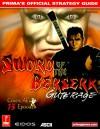 Sword of the Berserk: Guts' Rage: Prima's Official Strategy Guide - Greg Kramer
