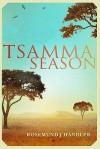 Tsamma Season - Rosemund Handler