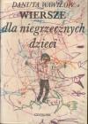 Wiersze dla niegrzecznych dzieci - Franciszek Maśluszczak, Danuta Wawiłow