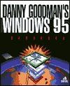 Danny Goodman's Windows 95 Handbook - Danny Goodman