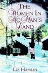 The Women in No Man's Land - Liz Hamlin
