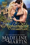 The Highlander's Untamed Lady - Madeline Martin