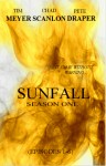 Sunfall: Season One (Episodes 1-6) - Tim Meyer, Pete Draper, Chad Scanlon