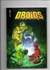 Star Wars: Droids - Dan Thorsland, Bill Hughes, Andy Mushynsky