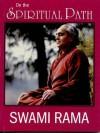 On the Spiritual Path - Swami Rama