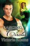 Dancing in Circles - Victoria Adams