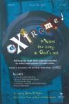 eXtreme!: Music for Living in God's Will - Steven V. Taylor