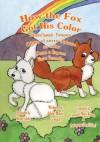 How the Fox Got His Color Bilingual Spanish Portuguese (Portuguese Edition) - Adele Marie Crouch, Megan Gibbs, Maria Retana, Israel Clave'