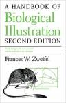 A Handbook of Biological Illustration - Frances Zweifel