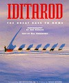 Iditarod: The Great Race to Nome - Bill Sherwonit, Jeff Schultz, Susan Butcher, Joe Redington