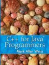 C++ for Java Programmers - Mark Allen Weiss