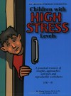101 Creative Strategies for Helping Children with High Stress Levels - Donna Forrest