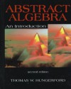 Abstract Algebra: An Introduction - Thomas W. Hungerford