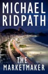 The Marketmaker - Michael Ridpath