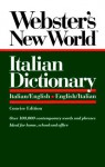 Webster's New World Italian Dictionary: Italian/English, English/Italian - Catherine E. Love