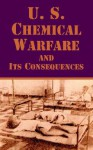 U. S. Chemical Warfare and Its Consequences - The Editorial Staff, The Vietnam Courier