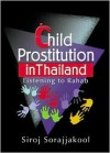 Child Prostitution in Thailand - Siroj Sorajjakool