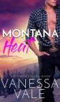 Montana Heat - Vanessa Vale