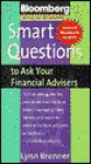 Smart questions to ask your financial advisors - Lynn Brenner