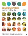 Communication in Everyday Life: A Survey of Communication - Steve W. Duck, David T McMahan