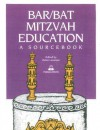 Bar/Bat Mitzvah Education: A Sourcebook - Helen Leneman, Evaluation, Multiple contibutors