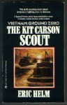 The Kit Carson Scout - Eric Helm, Kevin Randle, Robert Cornett