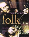 Music Hound Folk: The Essential Album Guide - Neal Walters, Brian Mansfield
