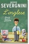L'Inglese: Nuove lezioni semiserie - Beppe Severgnini