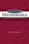 Diccionario de Hermeneutica: Una guia concisa de terminos, nombres, metodos, y expresiones - Anonymous Anonymous