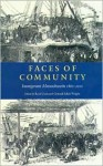 Faces of Community: Immigrant Massachusetts 1860-2000 - Reed Ueda, Conrad Wright