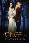 A Once Upon a Time Tale: Reawakened by Odette Beane (5-Jul-2013) Paperback - Odette Beane