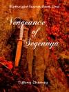 Vengeance of Segennya (Birthright Secrets #1) - Tiffany Cherney